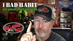 How 1 bad habit on your motorcycle can lead to big problems