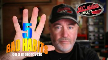 5 Bad Habits on a Motorcycle – MCrider