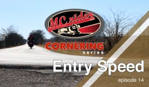 Motorcycle Cornering Series (Entry Speed) – Episode 14