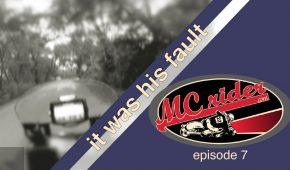 It was his fault – Our mental approach to motorcycles Episode 7
