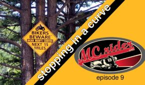 How to stop a motorcycle quickly in a curve – Episode 9