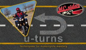How to perform a u-turn on your motorcycle – Episode – 22