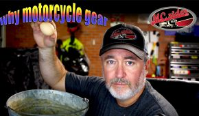 Why motorcycle gear?