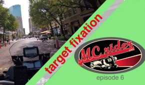 Target Fixation and Motorcycle Vision – Episode 6